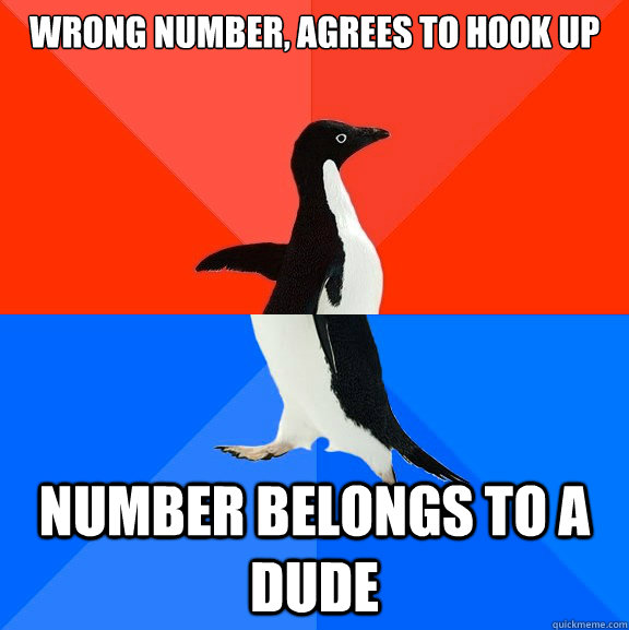 wrong number, agrees to hook up number belongs to a dude