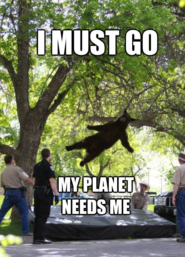 I Must Have Coffee: I Must Go My Planet Needs Me