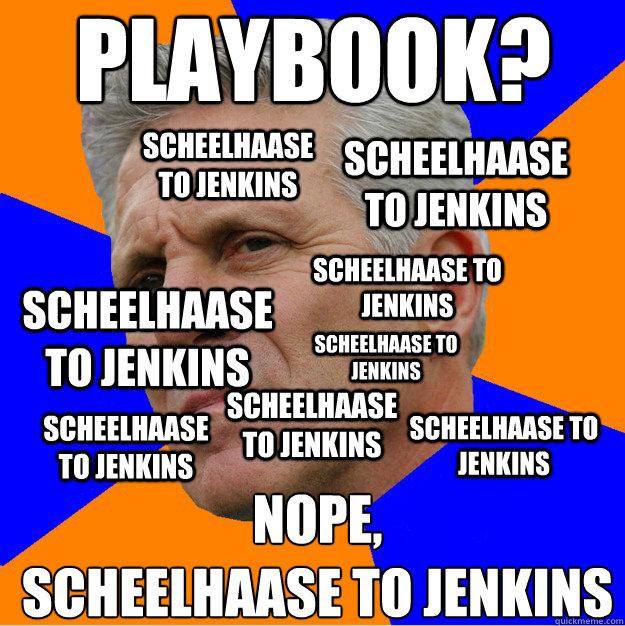Playbook? Nope, Scheelhaase to Jenkins Scheelhaase to Jenkins Scheelhaase to Jenkins Scheelhaase to Jenkins Scheelhaase to Jenkins Scheelhaase to Jenkins Scheelhaase to Jenkins Scheelhaase to Jenkins Scheelhaase to Jenkins