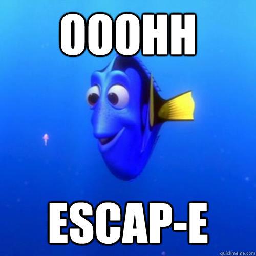 ooohh escap-e - ooohh escap-e  dory