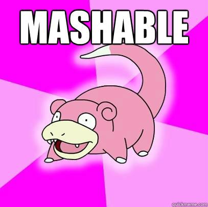 Mashable  - Mashable   Slowpoke