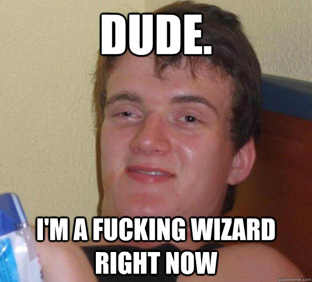 Fucking wizard