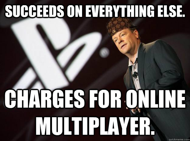Succeeds on everything else. Charges for online multiplayer.