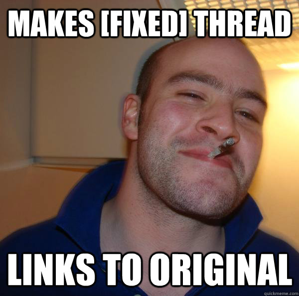 Makes [FIXED] Thread Links to original - Makes [FIXED] Thread Links to original  Misc