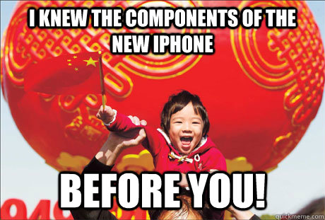 I knew the components of the new iphone before you!  Second World Success