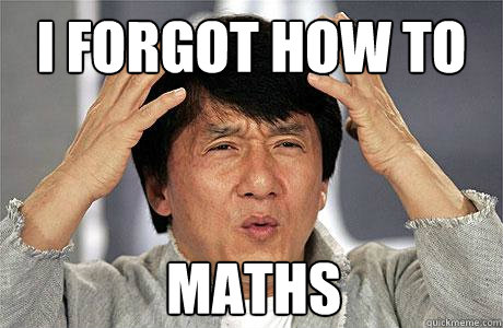 I forgot how to  maths - I forgot how to  maths  EPIC JACKIE CHAN
