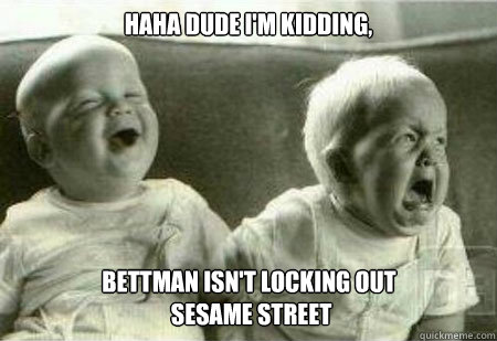 HAHA Dude i'm kidding, Bettman isn't locking out  sesame street - HAHA Dude i'm kidding, Bettman isn't locking out  sesame street  The NHL lockout Reaches our Children