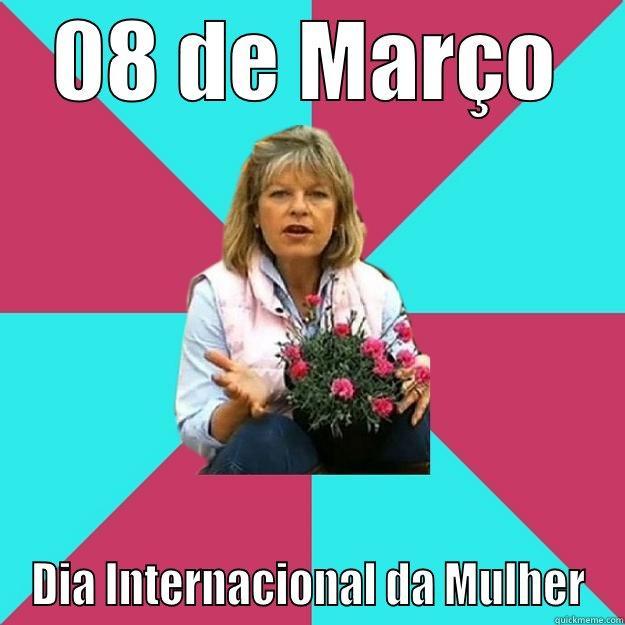 08 DE MARÇO DIA INTERNACIONAL DA MULHER SNOB MOTHER-IN-LAW