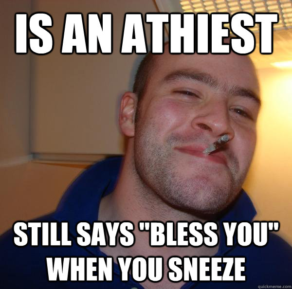 Is an athiest Still says