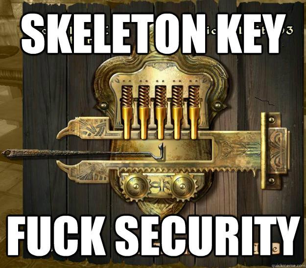 skeleton key fuck security