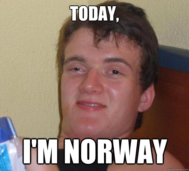 Today, i'm norway - Today, i'm norway  10 Guy