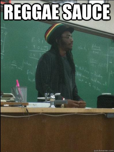 Reggae Sauce  Rasta Science Teacher