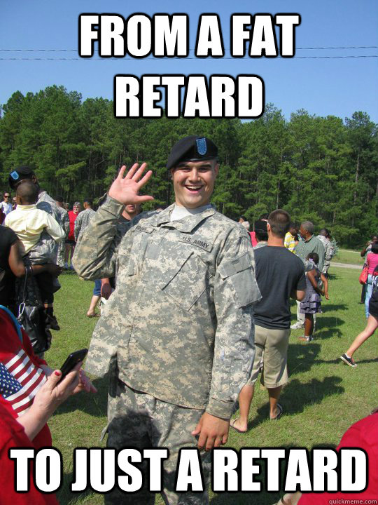 From a fat retard To just a retard - From a fat retard To just a retard  dummy