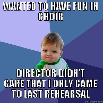Choir Last Rehearsal Quickmeme