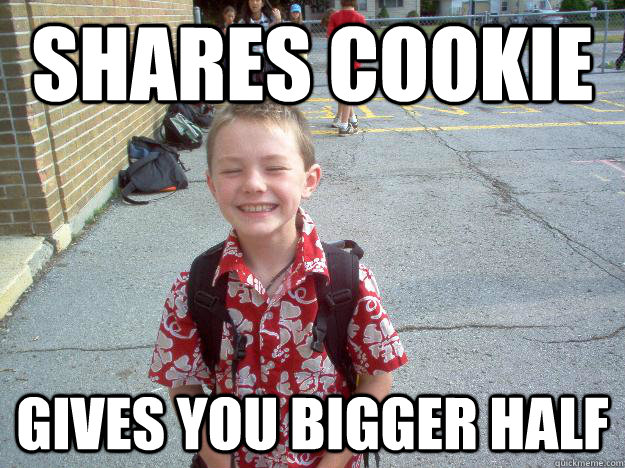 shares cookie gives you bigger half - shares cookie gives you bigger half  Best friend charlie