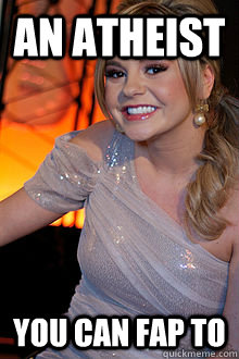 An atheist you can fap to - An atheist you can fap to  Good Girl Bree Olson
