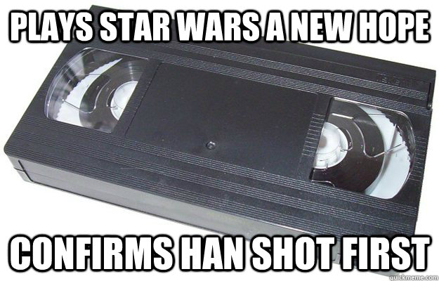 Plays Star Wars A New Hope Confirms Han shot first  Good Guy VHS