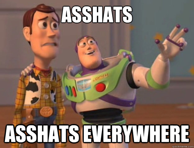 Asshats Asshats Everywhere - Asshats Asshats Everywhere  Buzz Lightyear
