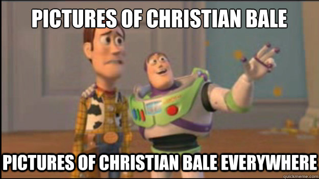 Pictures of Christian Bale Pictures of Christian Bale EVERYWHERE - Pictures of Christian Bale Pictures of Christian Bale EVERYWHERE  Buzz and Woody