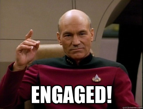 Engaged!  Picard