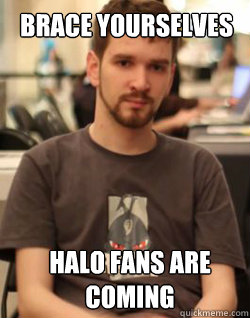 Brace yourselves Halo F