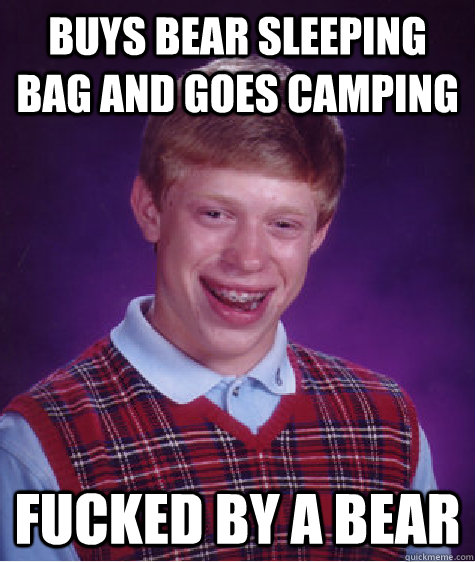 buys bear sleeping bag and goes camping  fucked by a bear - buys bear sleeping bag and goes camping  fucked by a bear  Misc
