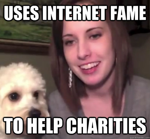 Uses internet fame To help charities - Uses internet fame To help charities  Misc