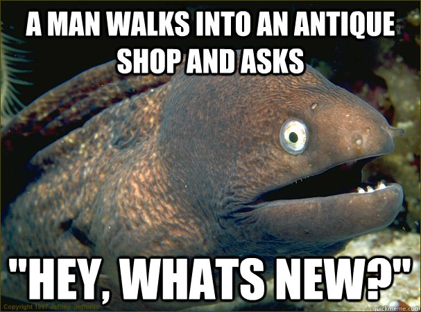 A man walks into an antique shop and asks