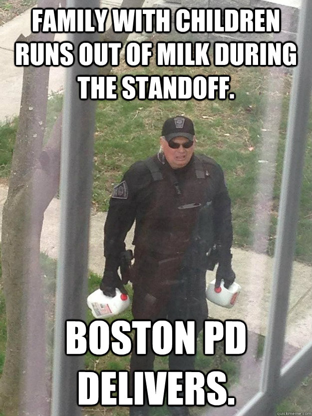 Family with children runs out of milk during the standoff. Boston PD delivers. - Family with children runs out of milk during the standoff. Boston PD delivers.  Misc
