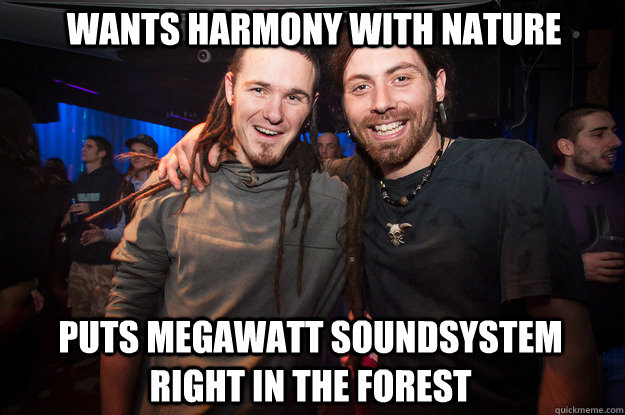 WANTS HARMONY WITH NATURE PUTS MEGAWATT SOUNDSYSTEM RIGHT IN THE FOREST  Cool Psytrance Bros