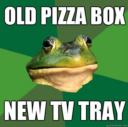 Old Pizza box New tv tray - Old Pizza box New tv tray  Foul Bachelor Frog