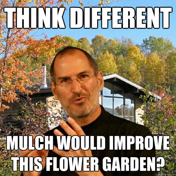 think different mulch would improve this flower garden?