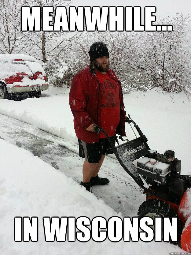 Meanwhile... In Wisconsin - Meanwhile... In Wisconsin  Like A Boss