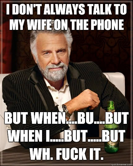 Wife Talk With Phone