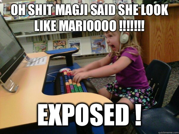 Oh Shit Magji Said She Look Like Marioooo !!!!!!! Exposed ! - Oh Shit Magji Said She Look Like Marioooo !!!!!!! Exposed !  Raging Gamer Girl