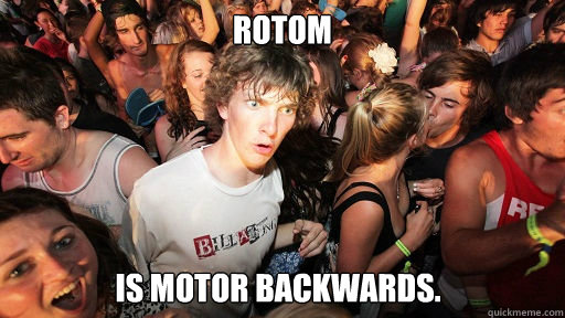 Rotom Is motor backwards. - Rotom Is motor backwards.  Sudden Clarity Clarence