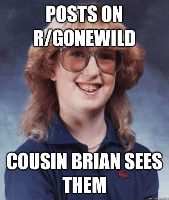 Posts on r/gonewild Cousin Brian sees them - Posts on r/gonewild Cousin Brian sees them  Misc