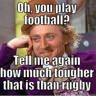 why is rugby better than football