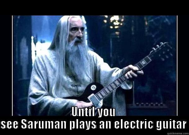 Rock And Roll Saruman Quickmeme