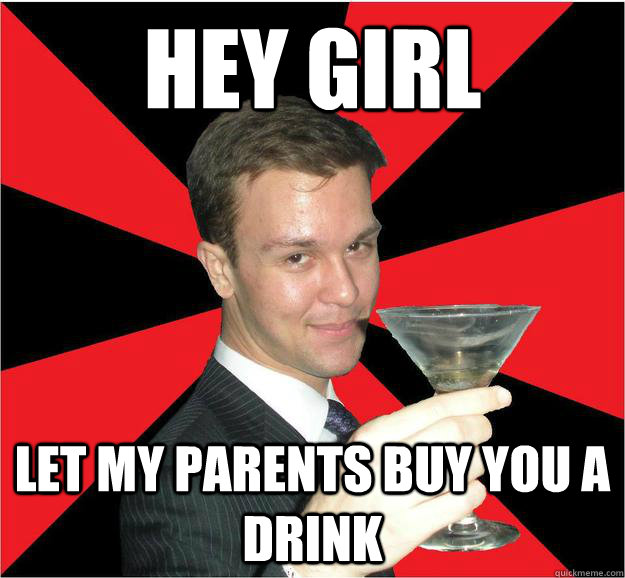 Hey girl where your drink
