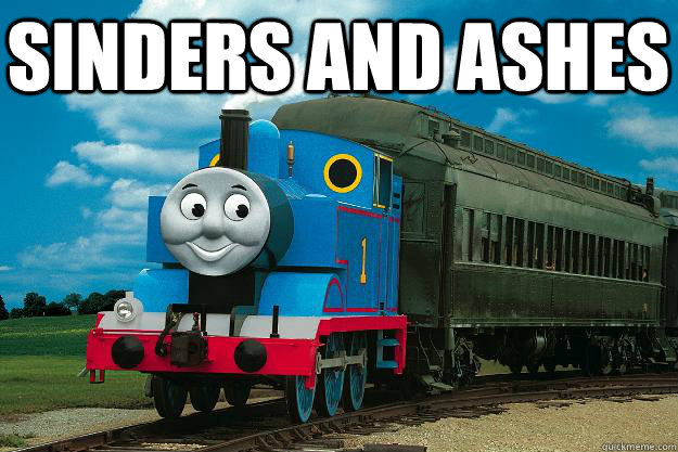 sinders and ashes   Thomas the Tank Engine