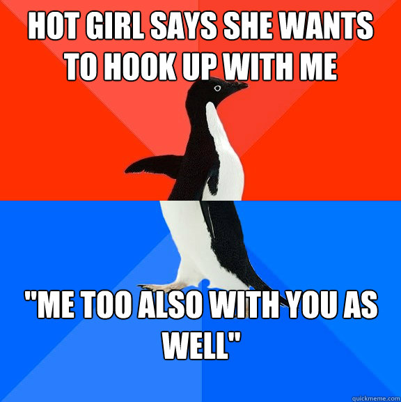 Hot girl says she wants to hook up with me