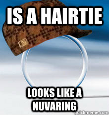 Is a hairtie looks like a nuvaring