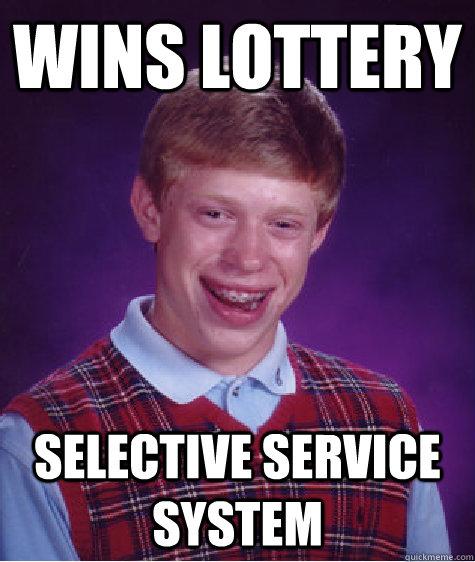 Wins Lottery Selective Service System