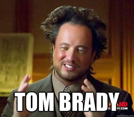 Tom Brady -  Tom Brady  Ancient Aliens
