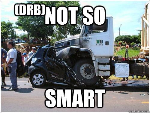 Not So Smart Car Memes Quickmeme