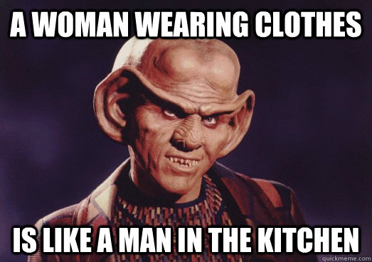 A woman wearing clothes is like a man in the kitchen