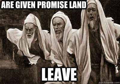 Are given promise land leave