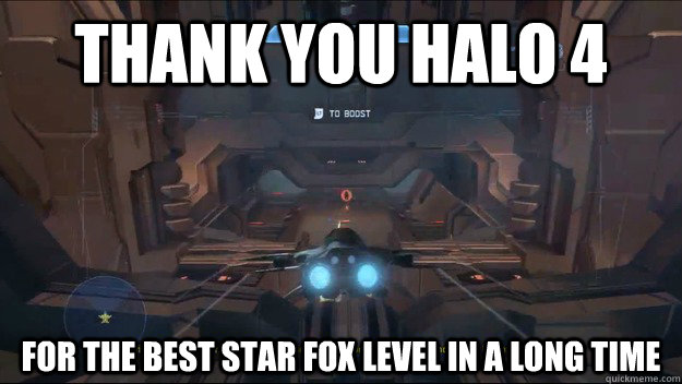 Thank you Halo 4 for the best Star Fox level in a long time - Thank you Halo 4 for the best Star Fox level in a long time  Misc