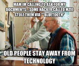 mam im calling to ask for my documents....some hacker called mzie stole them via